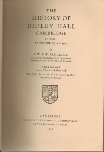 Image for The History of Ridley Hall Cambridge in 2 volumes
