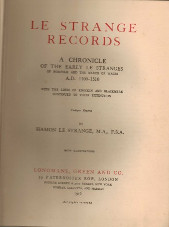 Image for Le Strange Records  A Chronicle of the early Le Stranges of Norfolk and the March of Wales A.D. 1100-1310