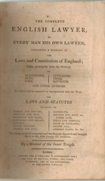 Image for The Complete English Lawyer or Every Man his own Lawyer containing a summary of the Laws and Constitution of England