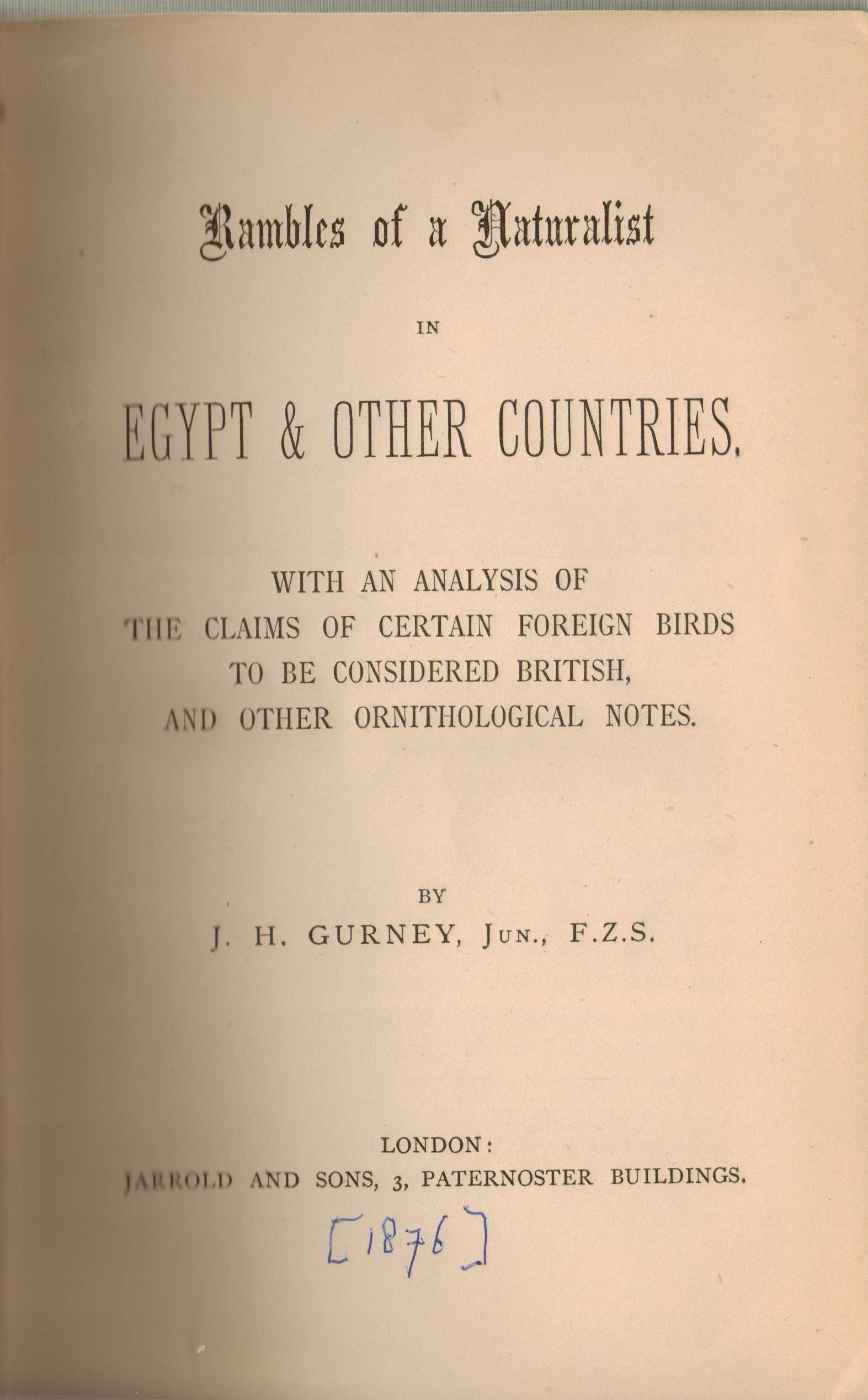 Image for Rambles of a Naturalist in Egypt & Other Countries with an analysis of the claims of certain foreign birds to be considered British, and other ornithological notes