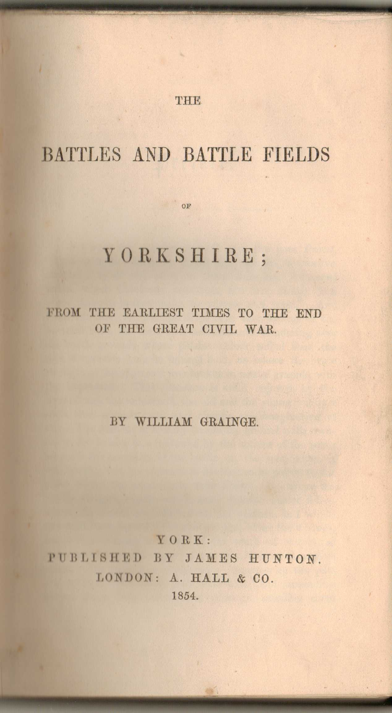 Image for The Battles and Battle Fields of Yorkshire; from the earliest times to then end of the great civil war