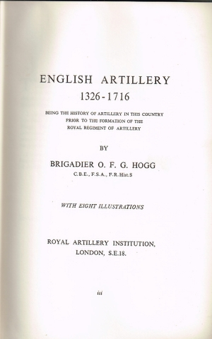 Image for English Artillery 1326-1716 : Being the history of artilllery in this country prior to the formation of the Royal Regiment of Artillery