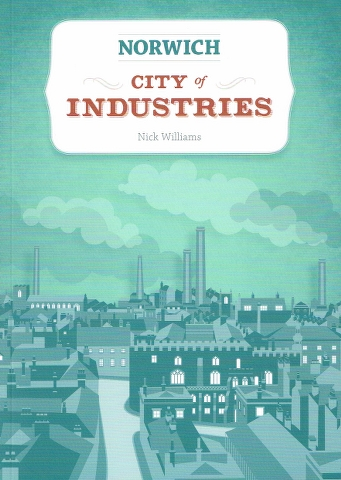 Image for Norwich : City of Industries