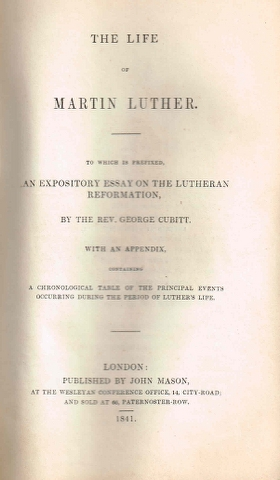 Image for The life of Martin Luther.  To which is prefixed, an expository essay on the Lutheran reformation