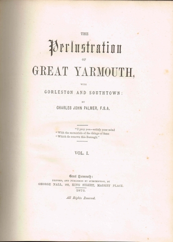 Image for The Perlustration of Great Yarmouth with Gorleston and Southtown in three volumes