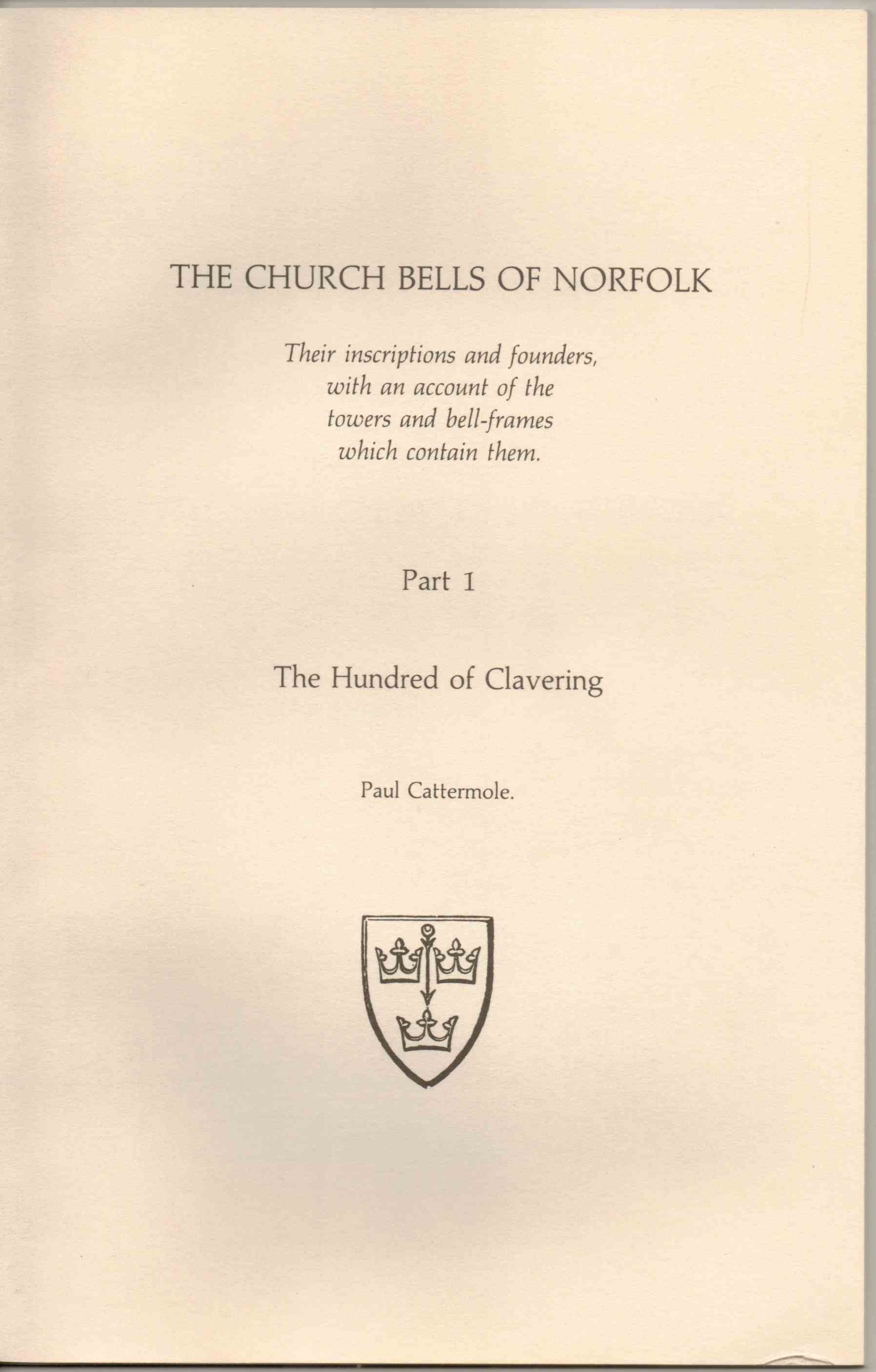 Image for The Church Bells of Norfolk Parts 1-5 (in 4 Volumes)