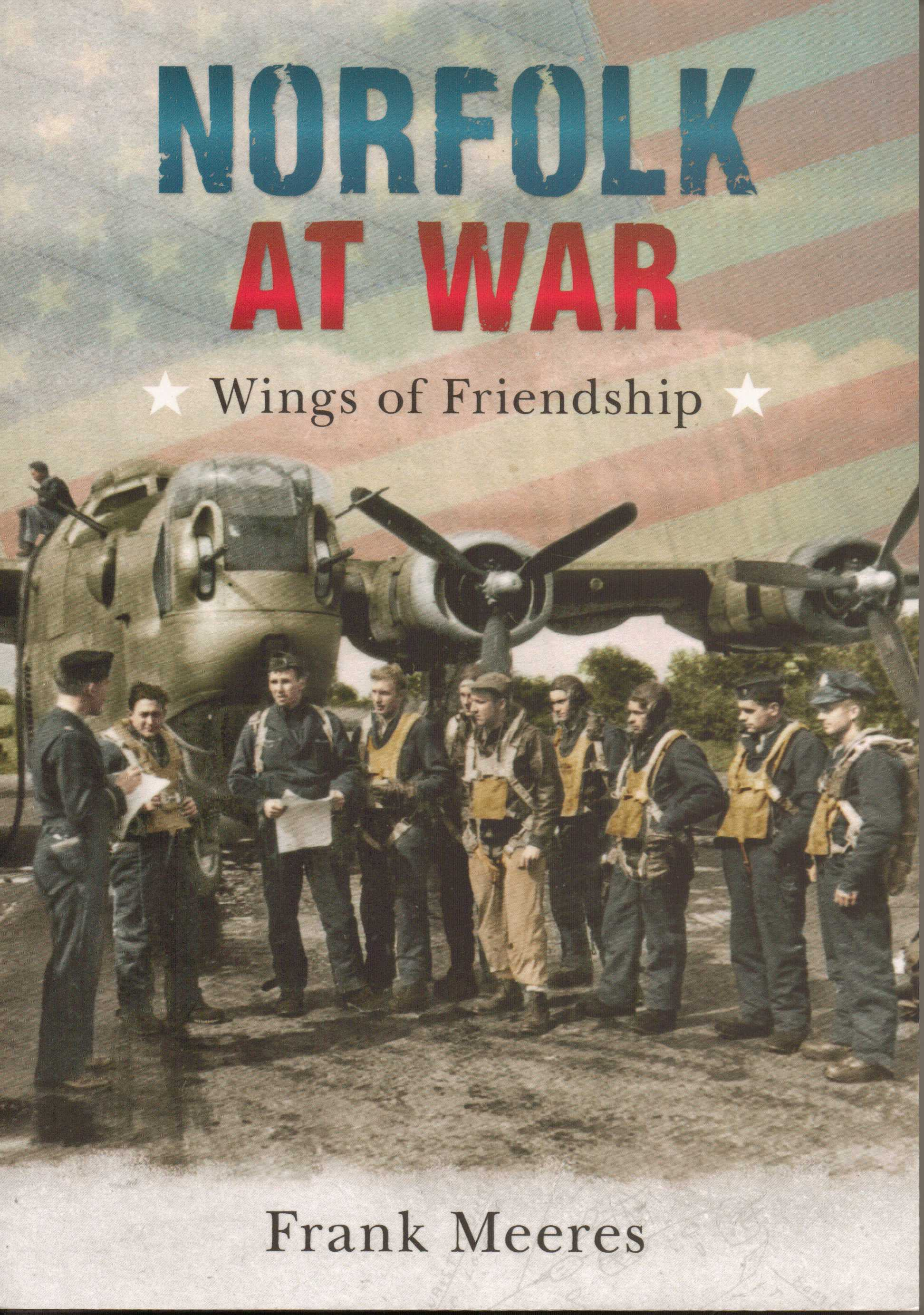 Image for Norfolk at War  Wings of Friendship