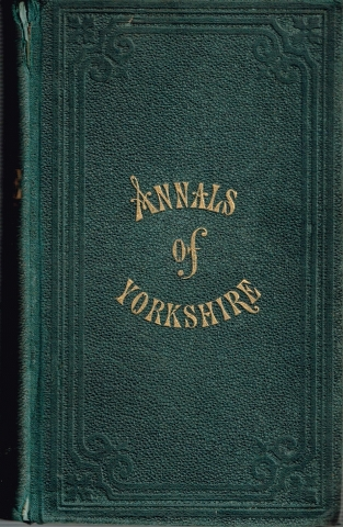 Image for The Annals of Yorkshire, Form the Earliest Period to the Present Time. Volume II Only.