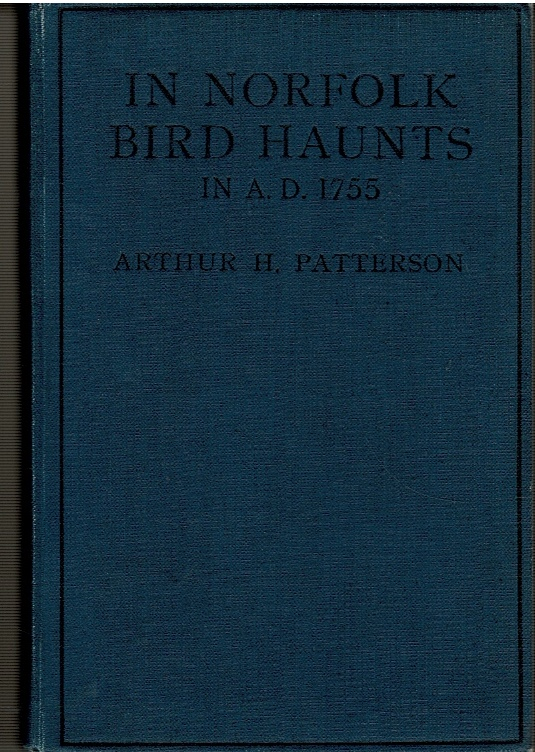 "Image for In Norfolk Bird Haunts in A.D. 1755: Reprinted from the ""Norfolk Chronicle"" Series."