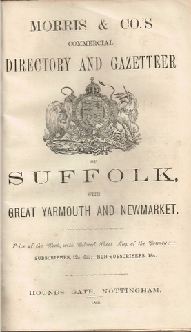 Image for Morris & Co.'s Commercial Directory and Gazetteer of Suffolk, with Great Yarmouth and Newmarket. 1868.