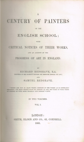 Image for A Century of Painters of the English School; with critical notes of their works, and an account of the progress of art in England.  In Two Volumes. Vol. I. and Vol. II.