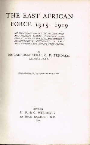 Image for The East African Force 1915-1919: An unofficial records of its creation and fighting career [...]