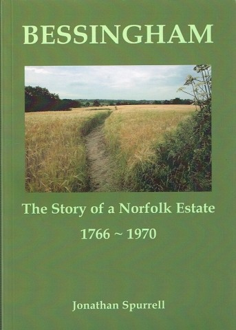 Image for Bessingham: The Story of a Norfolk Estate 1766-1970
