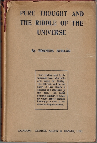 Image for Pure Thought and the Riddle of the Universe. Volume I: Creation of Heaven and Earth