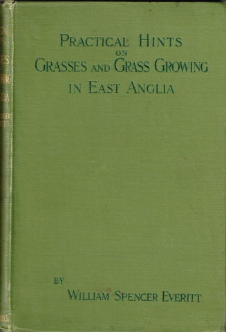 Image for Practical Notes on Grasses & Grass Growing in East Anglia.