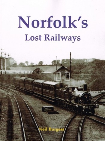 Image for Norfolk's Lost Railways