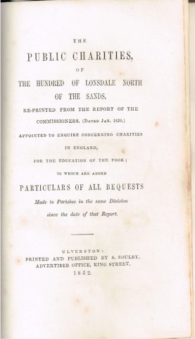 Image for The Public Charities of the Hundred of Lonsdale North of the Sands, Re-Printed from the Report of the Commissioners, Date Jan 1820,) [...]