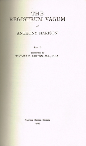 Image for The Registrum Vagum of Anthony Harison. Part I [and] Part II. [2 Volumes]