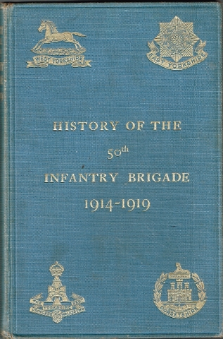 Image for History of the 50th Infantry Brigade 1914-1919