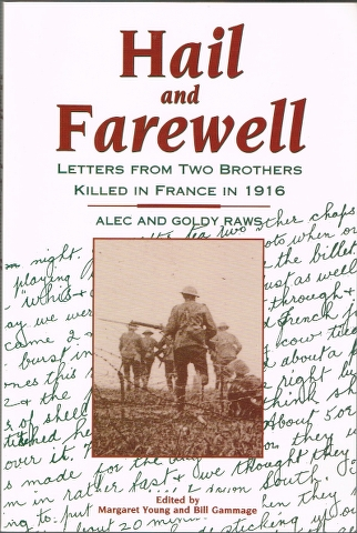 Image for Hail and Farewell: Letters from Two Brothers Killed in France in 1916: Alec and Goldy Raws