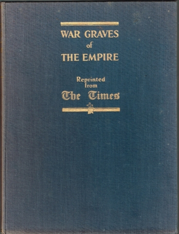 Image for War Graves of the Empire: Reprinted from the Special Number of The Times November 10, 1928