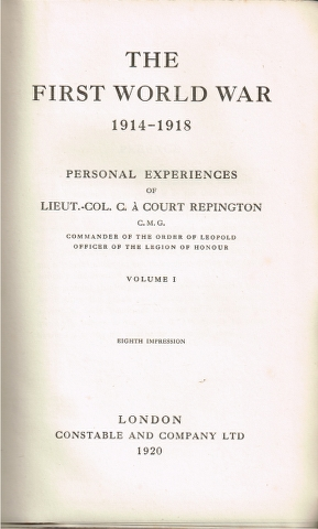Image for The First World War 1914-1918: Personal Experiences Volume I [and] Volume II [Two Volumes]