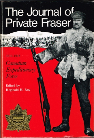Image for The Journal of Private Fraser 1914-1918 Canadian Expeditionary Force