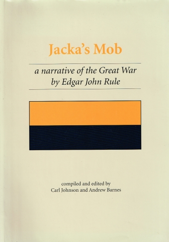 Image for Jacka's Mob: a narrative of the Great War by Edgar John Rule