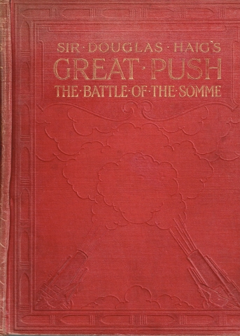 Image for Sir Douglas Haig's Great Push:  The Battle of The Somme