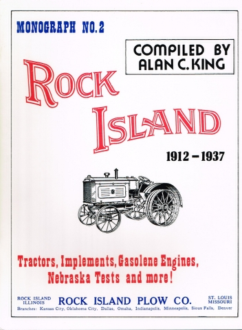 Image for Rock Island 1912-1937: Tractors, Implements, Gasolene Engines, Nebraska Tests and more!