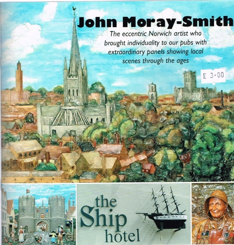 Image for John Moray-Smith:  The eccentric Norwich artist who brought individuality to our pubs with extraordinary panels showing local scenes through the ages