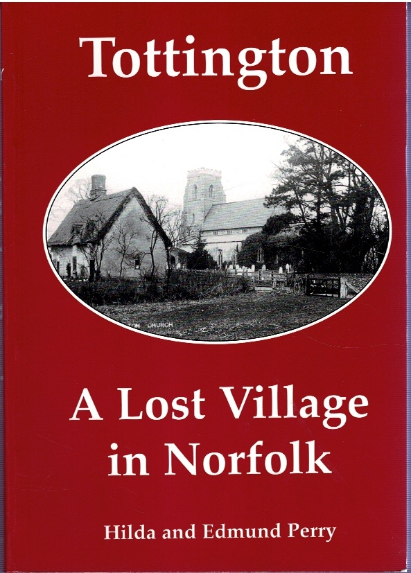 Image for Tottington: A Lost Village in Norfolk