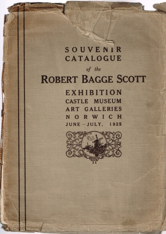 Image for Souvenir Catalogue of the Robert Bagge Scott Exhibition Castle Museum Art Galleries Norwich June-July, 1925