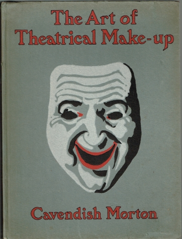 Image for The Art of Theatrical Make-Up