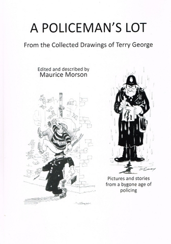 Image for A Policeman's Lot: From the Collected Drawings of Terry George