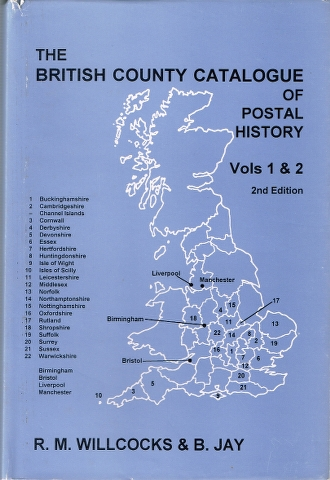 Image for The British County Catalogue of Postal History Vols 1 & 2 [In One Volume]