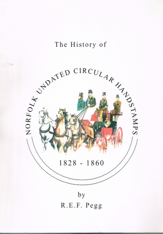 Image for The History of Norfolk Undated Circular Handstamps 1828-1860