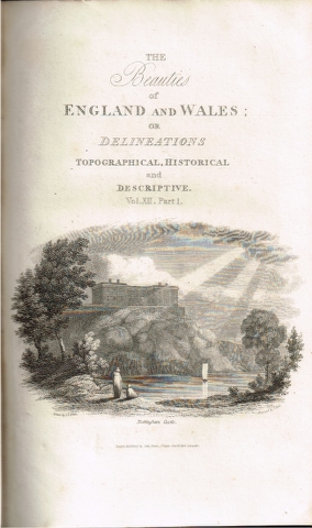 Image for The Beauties of England and Wales: or, Original Delineations, Topographical, Historical, and Descriptive, of each County.  Vol. XII. - Part I. [Northumberland & Nottinghamshire]