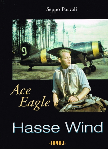 Image for Ace Eagle Hasse Wind:  The Finnish Air Force at War 1939-1944