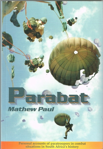 Image for Parabat: Personal accounts of paratroopers in combat situations in South Africa's History
