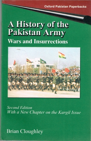 Image for A History of the Pakistan Army: Wars and Insurrections