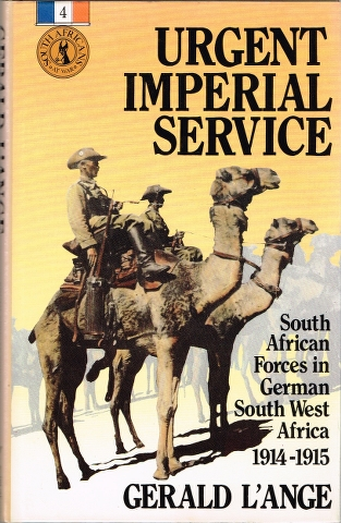 Image for Urgent Imperial Service: South African Forces in German South West Africa 1914-15
