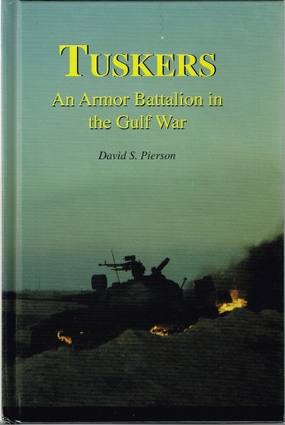 Image for Tuskers: An Armor Battalion in the Gulf War