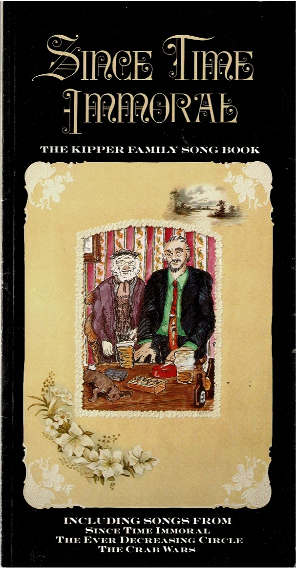 Image for Since Time Immoral: The Kipper Family Song Book