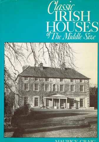 Image for Classic Irish Houses of the Middle Size