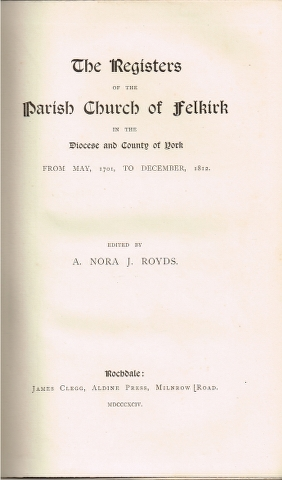 Image for The Registers of the Parish Church of Felkirk in the Diocese and County of York from May 1701, to December 1812.