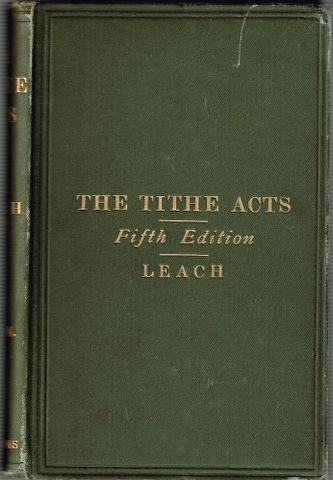 Image for The Tithe Acts and the Rules under the Tithe Act 1891 [...]