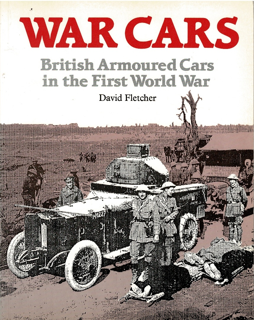 Image for War Cars: British Armoured Cars in the First World War