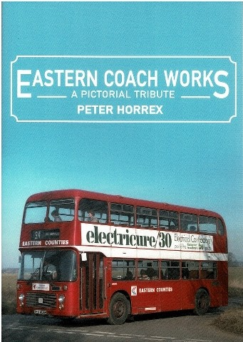Image for Eastern Coach Works: A Pictorial Tribute