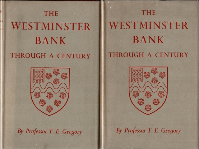 Image for The Westminster Bank Through a Century Volume I [and] Volume II [2 Volumes]